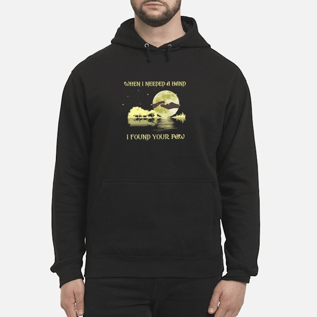 https://kingtees.shop/teephotos/2019/10/When-I-Needed-A-Hand-I-Found-Your-Paw-hoodie.jpg