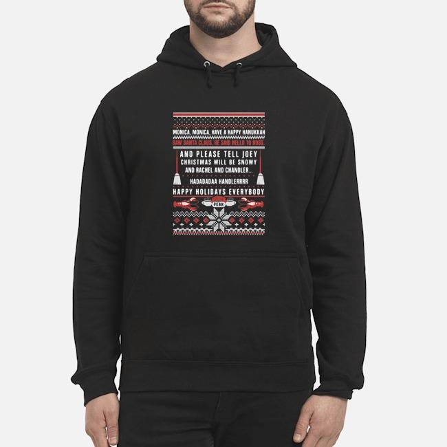 https://kingtees.shop/teephotos/2019/11/Central-Perk-Monica-Monica-Have-A-Happy-Hanukkah-Happy-Holidays-Everybody-Ugly-Christmas-Hoodie.jpg