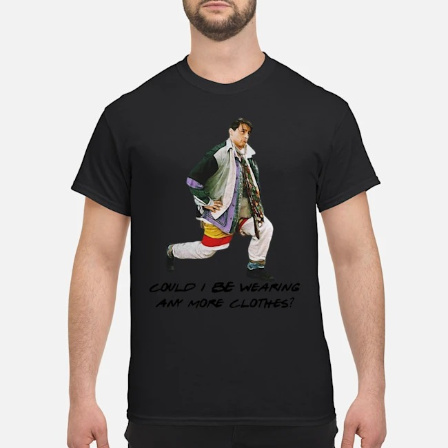 https://kingtees.shop/teephotos/2019/11/Could-I-be-wearing-anymore-clothes-shirt.jpg