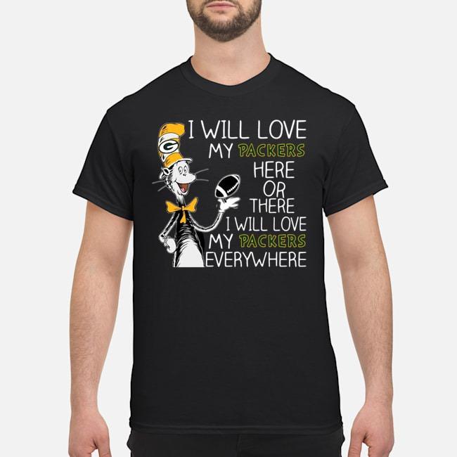 https://kingtees.shop/teephotos/2019/11/Dr-Seuss-i-will-love-my-Green-Bay-Packers-here-there-everywhere-shirt.jpg