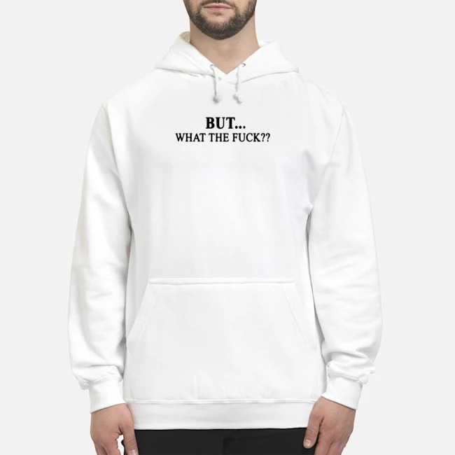 https://kingtees.shop/teephotos/2019/11/Funny-I-know-everything-happens-for-a-reason-but-what-the-fuck-back-hoodie.jpg
