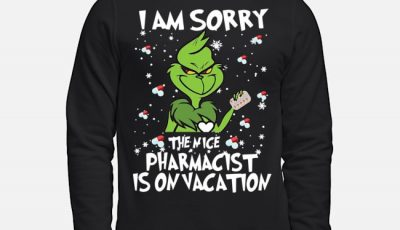 Grinch I am sorry the nice pharmacist í on vacation sweater