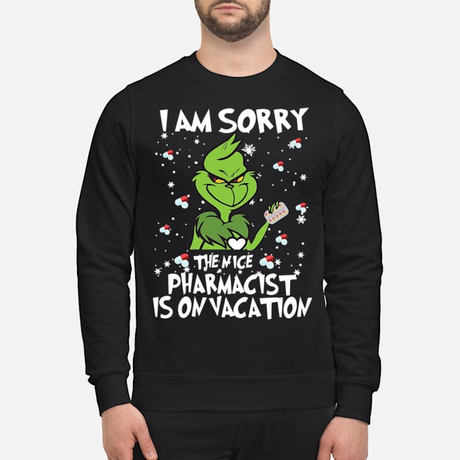 https://kingtees.shop/teephotos/2019/11/Grinch-I-am-sorry-the-nice-pharmacist-%C3%AD-on-vacation-sweater.jpg
