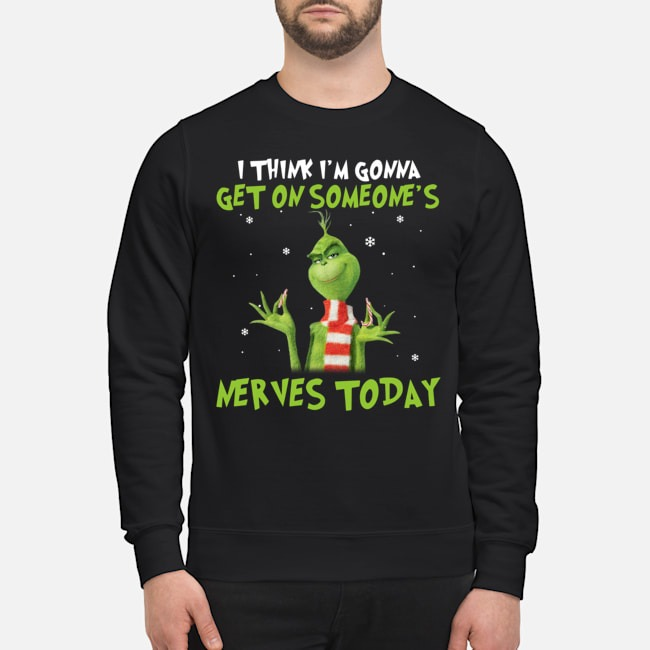 https://kingtees.shop/teephotos/2019/11/Grinch-I-think-Im-gonna-get-on-someones-nerves-today-Sweater.jpg