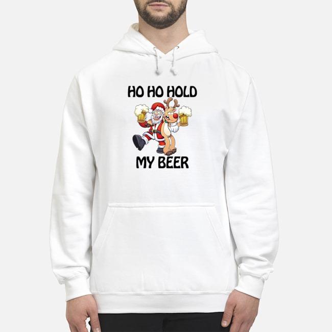 Ho Ho Hold My Beer Santa Claus Reindeer Christmas Hoodie
