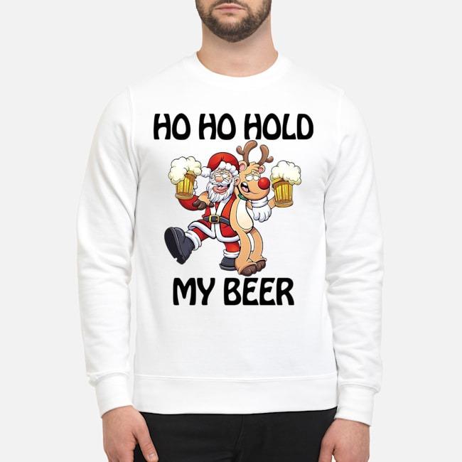 Ho Ho Hold My Beer Santa Claus Reindeer Christmas Sweater
