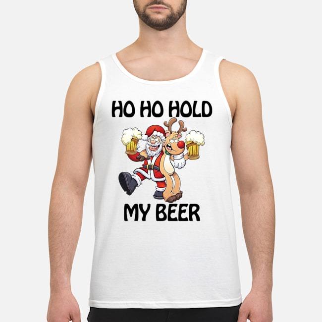 Ho Ho Hold My Beer Santa Claus Reindeer Christmas Tank top