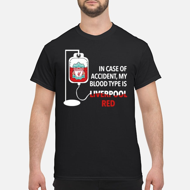 https://kingtees.shop/teephotos/2019/11/In-Case-Of-Accident-My-Blood-Type-Is-Liverpool-Red-Shirt.jpg