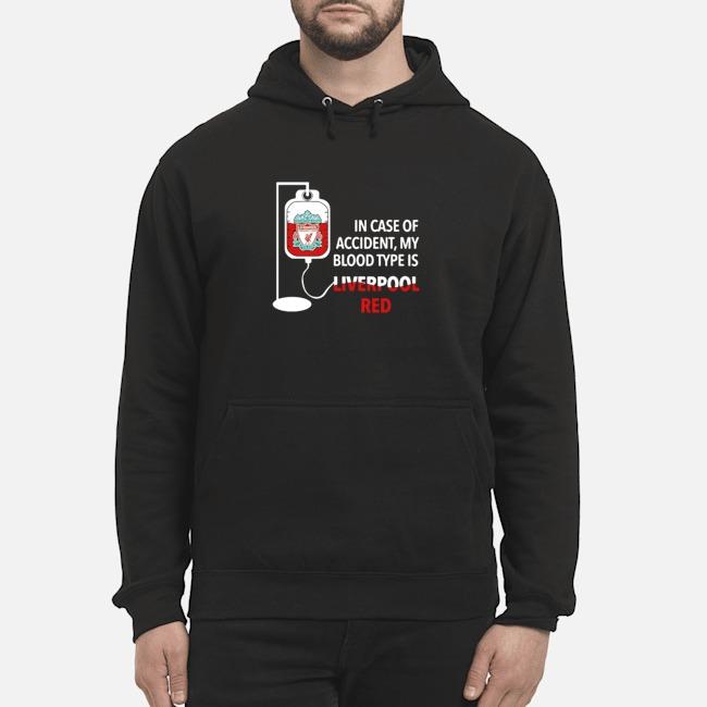 https://kingtees.shop/teephotos/2019/11/In-Case-Of-Accident-My-Blood-Type-Is-Liverpool-Red-hoodie.jpg