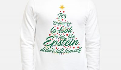 It's Beginning To Look A Lot Like Epstein Didn't Kill Himself Christmas Tree Sweater