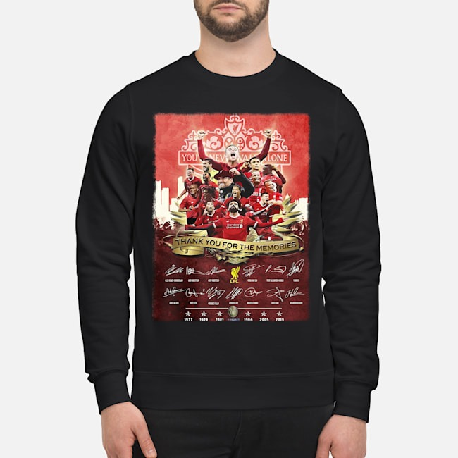 Liverpool FC You'll never Walk Alone 1977 2019 Champions thank you for the memories signatures sweater
