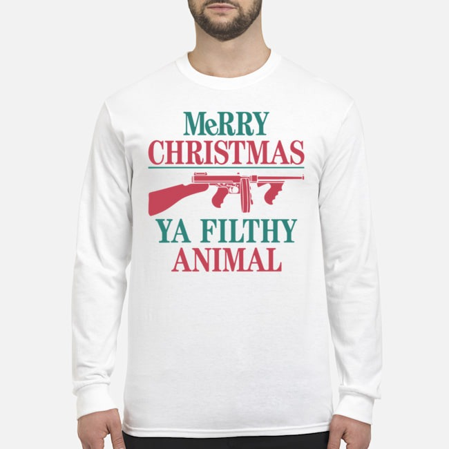 MeRRy Christmas Ya Filthy Animal Long Sleeved T-Shirt