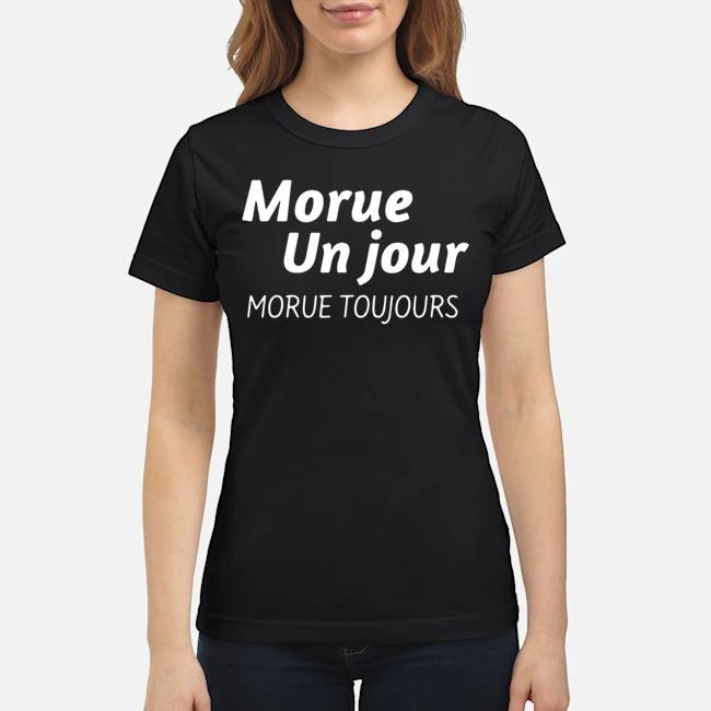 https://kingtees.shop/teephotos/2019/11/Morue-Un-Jour-Morue-Toujours-Ladies-1.jpg