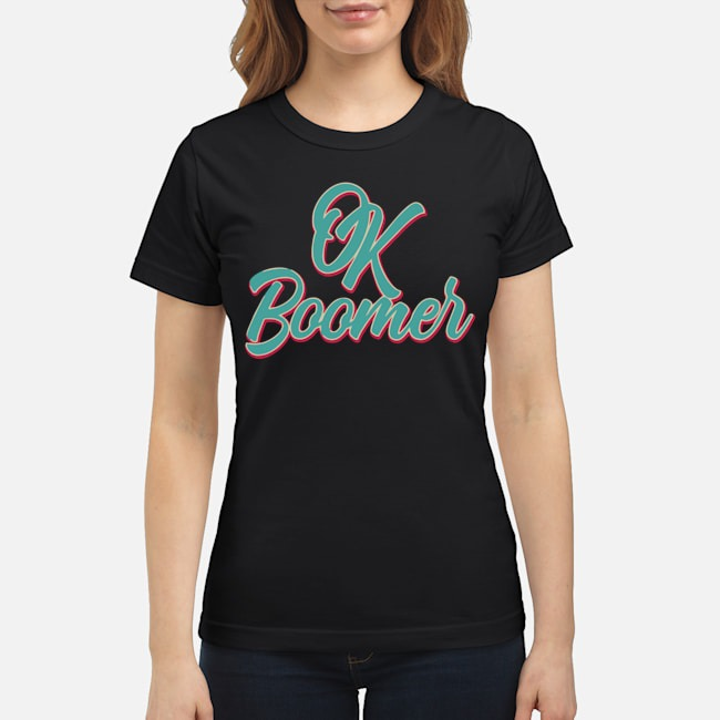 Official Ok Boomer Ladies