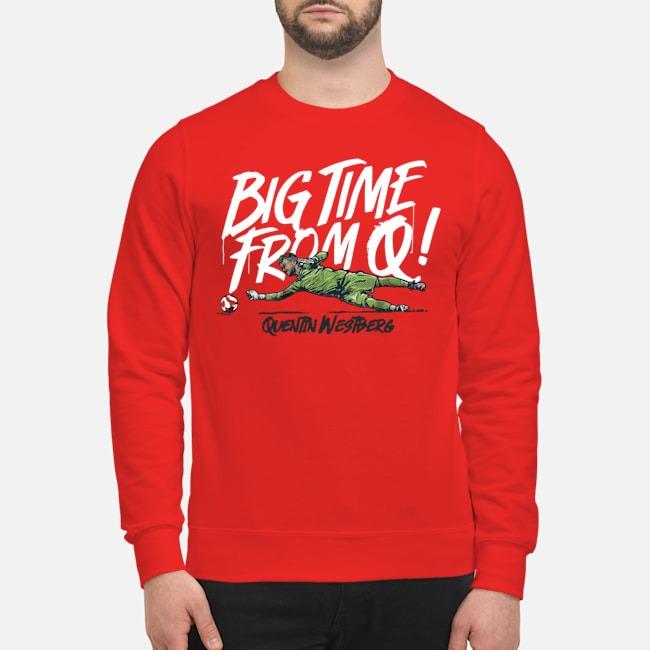 https://kingtees.shop/teephotos/2019/11/Quentin-Westberg-Big-Time-Rrom-sweater.jpg