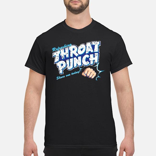 https://kingtees.shop/teephotos/2019/11/Refreshing-throat-punch-share-one-today-shirt.jpg