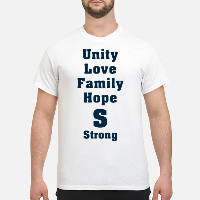 Saugus Strong Unity Love Family Hope Shirt