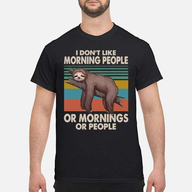 https://kingtees.shop/teephotos/2019/11/Sloth-I-dont-like-morning-people-or-mornings-or-people-vintage-shirt.jpg