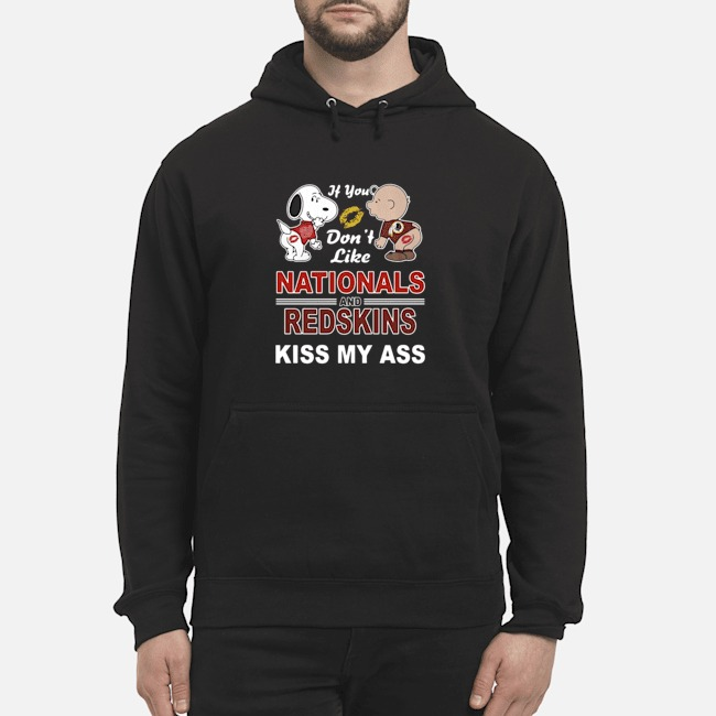 Snoopy And Charlie Brown If You Don't Like Nationals And Redking Kiss My Ass Hoodie