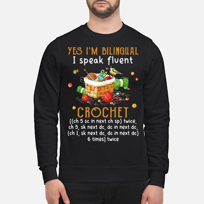 https://kingtees.shop/teephotos/2019/11/Yes-Im-Bilingual-I-Speak-Fluent-Crochet-Sweatershirt.jpg