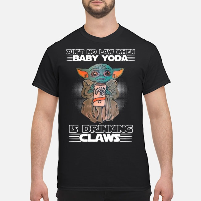 https://kingtees.shop/teephotos/2019/12/Ain%E2%80%99t-No-Law-When-Baby-Yoda-Is-Drinking-White-Claws-Shirt.jpg