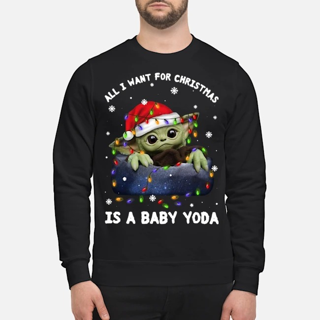 All I Want For Christmas Is A Baby Yoda Santa Christmas Sweater