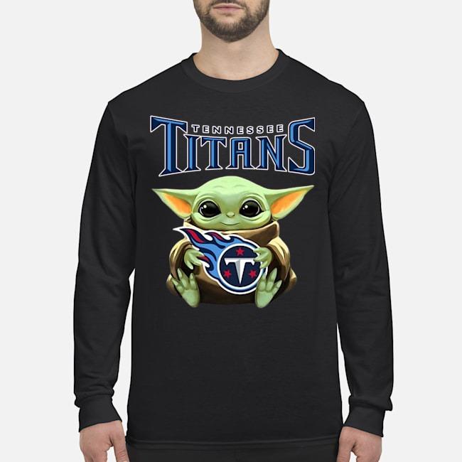 Baby Yoda Hug Tennessee Titans Long Sleeved T-Shirt