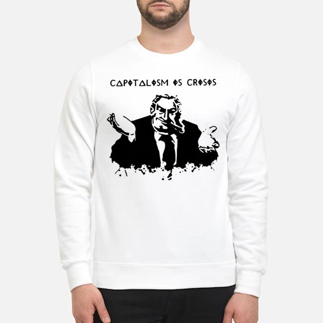 Capitalism Is Crisis Hoody Sweater