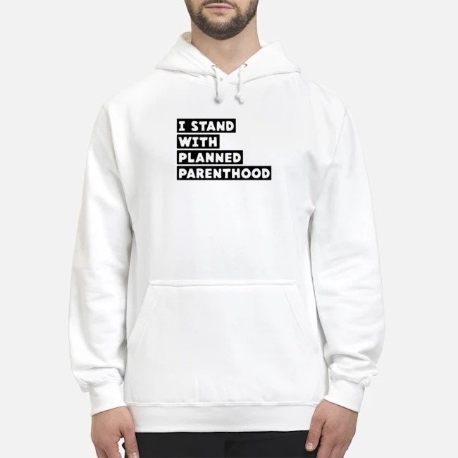 Danny DeVito I Stand With Planned Parenthood Hoodie