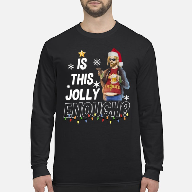 Fat Thor is this jolly enough Christmas Long Sleeved T-Shirt