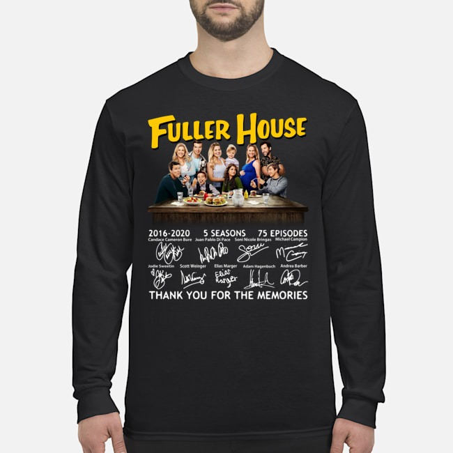 Fuller House 2016-2020 5 seasons 75 episodes thank you for the memories Long Sleeved T-Shirt