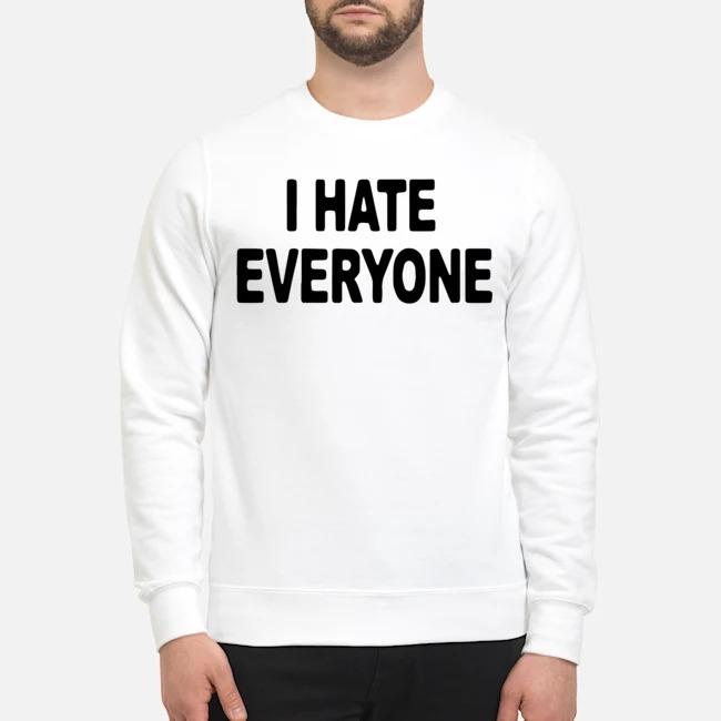 I hate everyonr 2020 Sweater