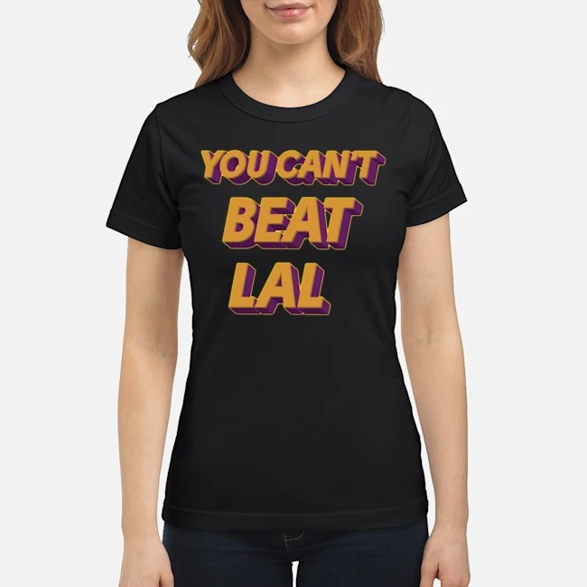 Los Angeles Lakers You Can't Beat Lal Ladies