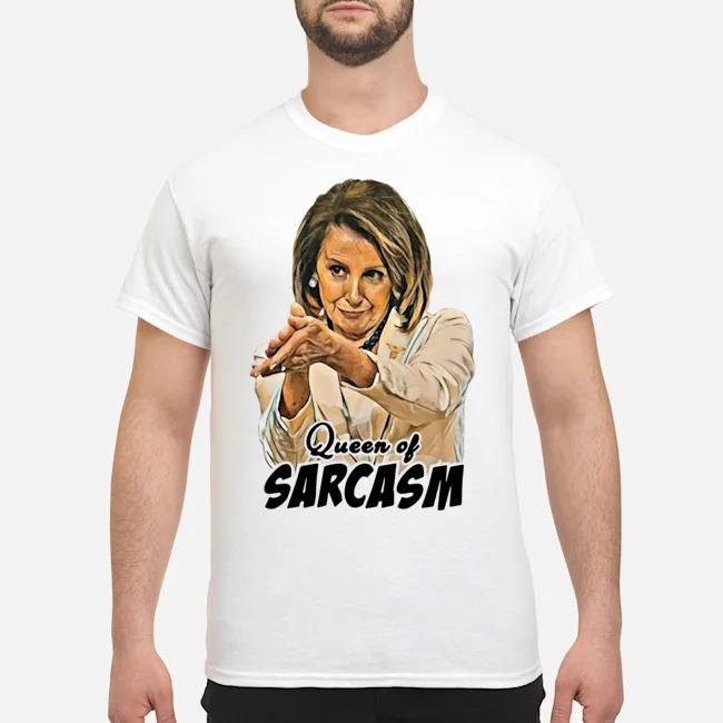 https://kingtees.shop/teephotos/2019/12/Nancy-Pelosi-Queen-Of-Sarcasm-Shirt.jpg