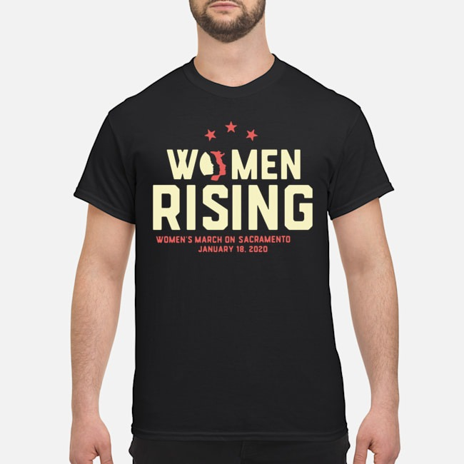 Women March 2020 SACRAMENTO Rising Shirt