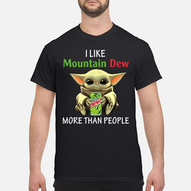 Baby Yoda I like Mountain Dew More Than People Shirt