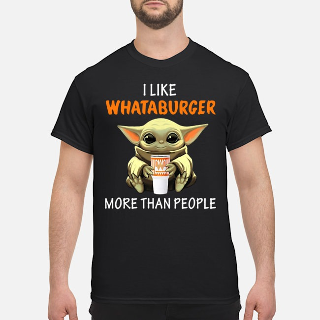 Baby Yoda I like Whataburger More Than People Shirt