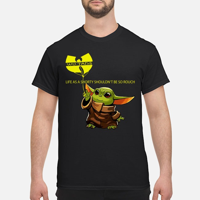 https://kingtees.shop/teephotos/2020/01/Baby-Yoda-Wu-Tang-Clan-Life-As-A-Shorty-Shouldn%E2%80%99t-Be-So-Rough-Shirt.jpg