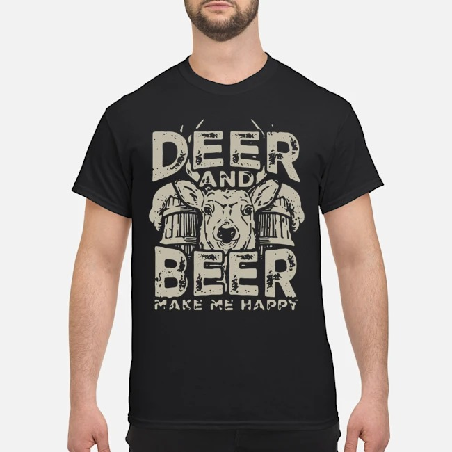 Deer and beer make me happy Shirt