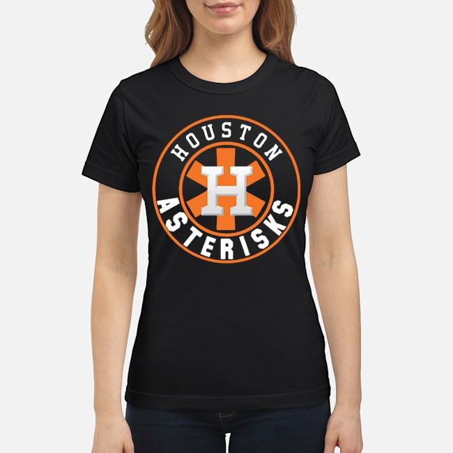 Houston Asterisks For Astros cheating 2020 Ladies