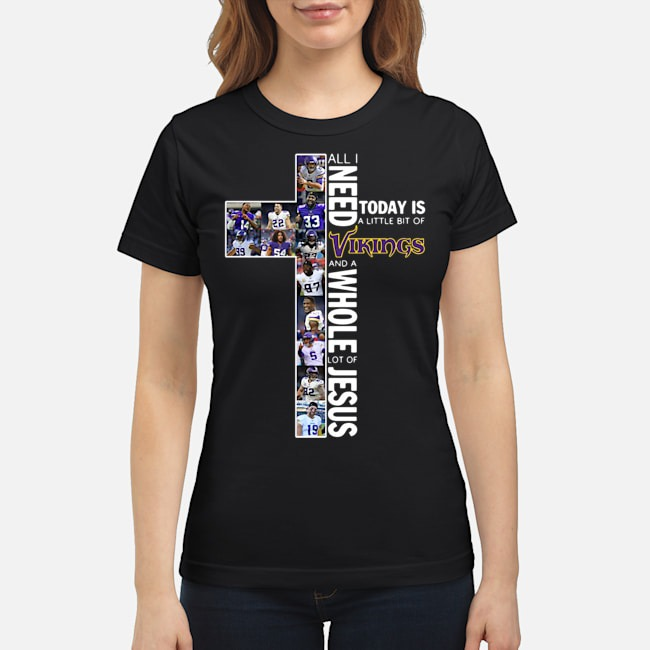 https://kingtees.shop/teephotos/2020/01/Official-All-I-need-today-is-a-little-bit-of-Vikings-and-a-whole-lot-of-Jesus-Ladies.jpg