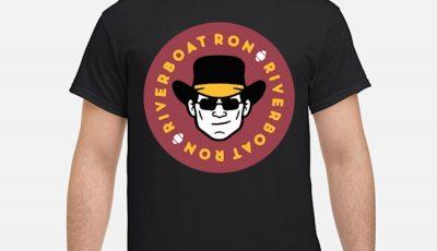 Riverboat Ron Ron Rivera Washington Redskins Shirt
