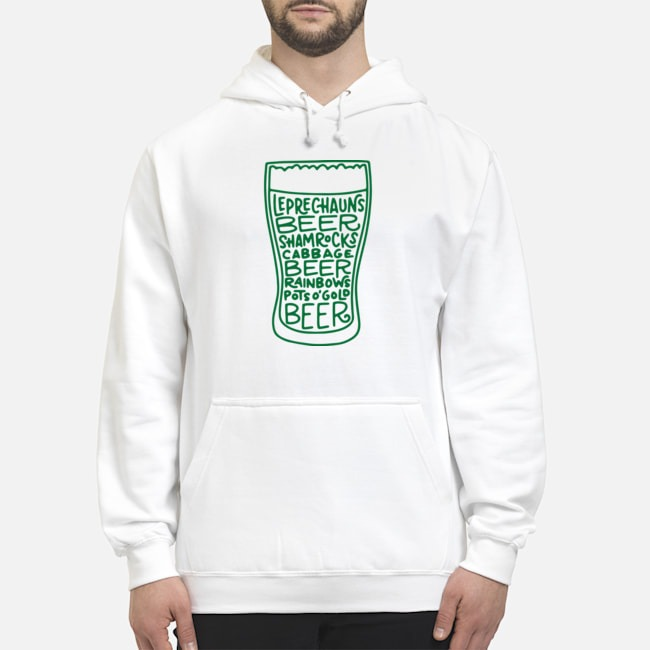 St. Patrick's Day Beer Glass Funny Quotes Hoodie
