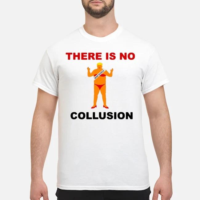 https://kingtees.shop/teephotos/2020/01/There-Is-No-Collusion-Trump-Shirt.jpg