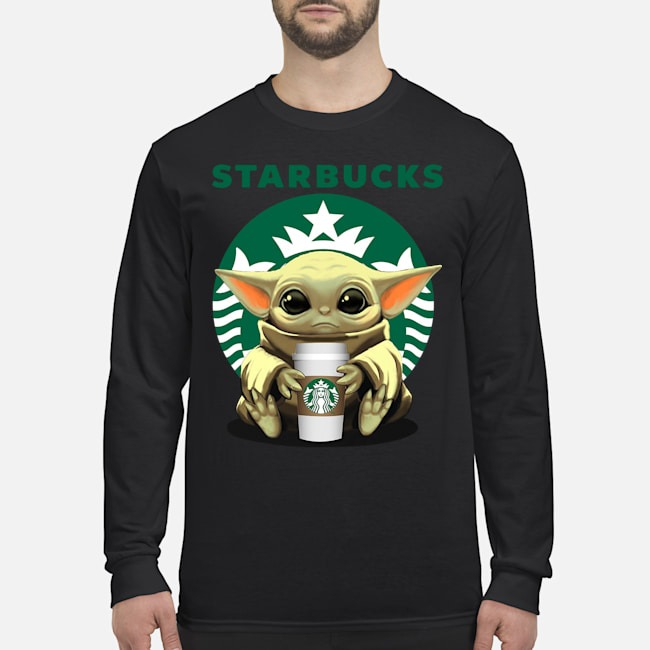 Baby Yoda Hug Starbucks Tee Long Sleeved T-Shirt
