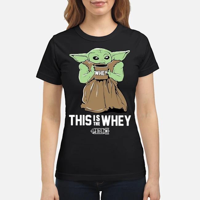 https://kingtees.shop/teephotos/2020/02/Baby-Yoda-This-Is-The-Whey-Ladies.jpg