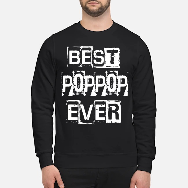 Best Poppop Ever Happy Father's Day Funny Poppop Sweater