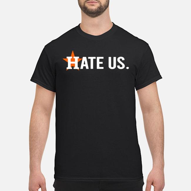 Houston Astros Hate Us Astros T-Shirt