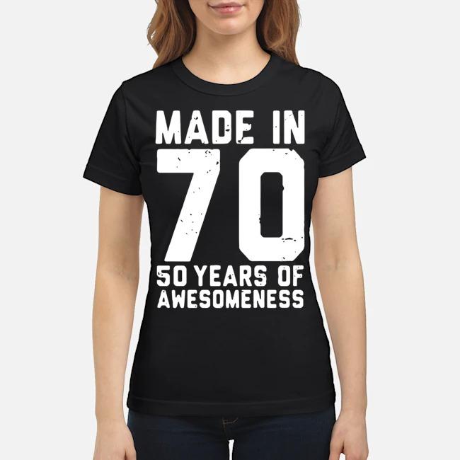 https://kingtees.shop/teephotos/2020/02/Made-In-70-50-Years-Of-Awesomeness-Ladies.jpg