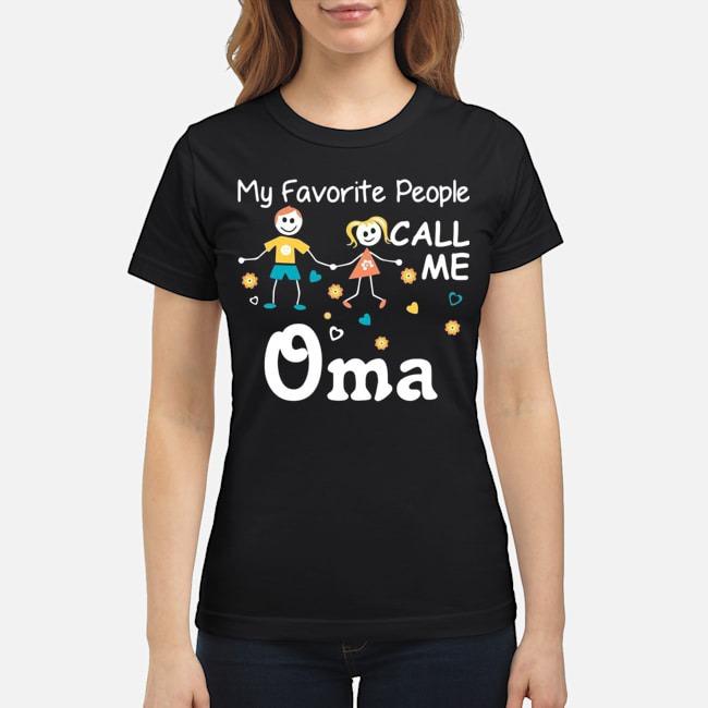 https://kingtees.shop/teephotos/2020/02/My-Favorite-People-Call-Me-Oma-Ladies.jpg